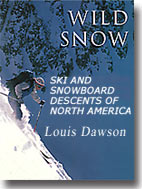 Wild Snow Book - Hardcover - Signed by Lou Dawson